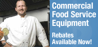 Commercial Food Service Equipment Rebates